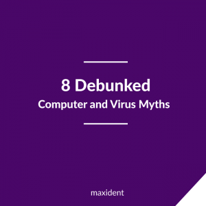 8debunkedComputer-and-Virus-Myths