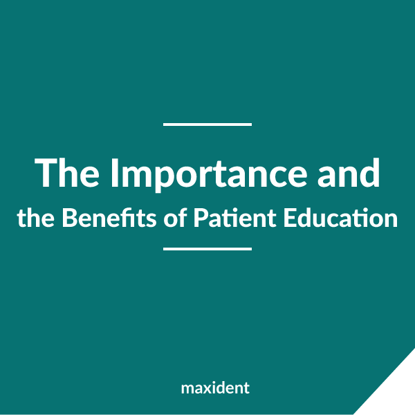 The Importance and the Benefits of Patient Education