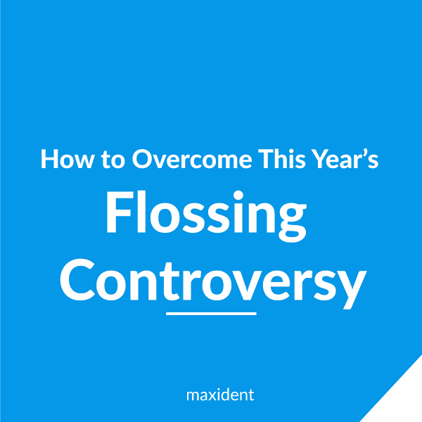 How to Overcome This Year's Flossing Controversy