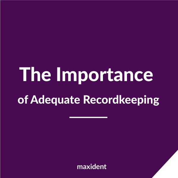 The Importance of Adequate Recordkeeping