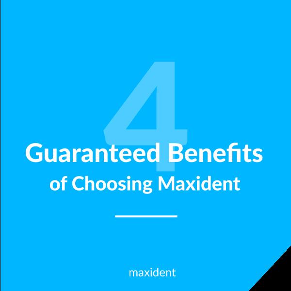 4 Guaranteed Benefits of Choosing Maxident