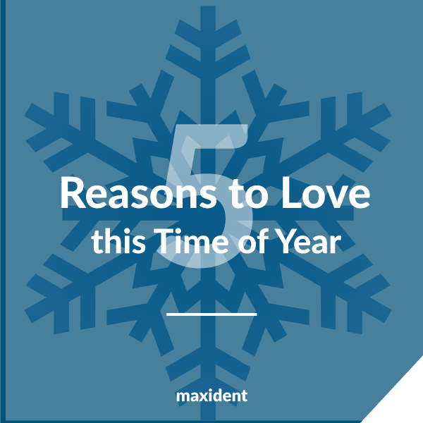 Top 5 Reasons to Love this Time of Year