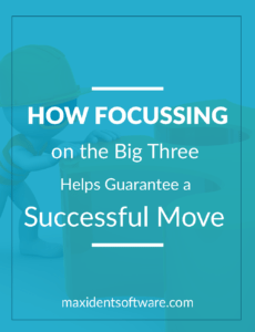 How Focussing on the Big Three Helps Guarantee a Successful Move