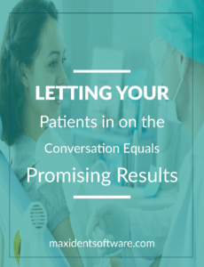 Letting Your Patients in on the Conversation Equals Promising Results