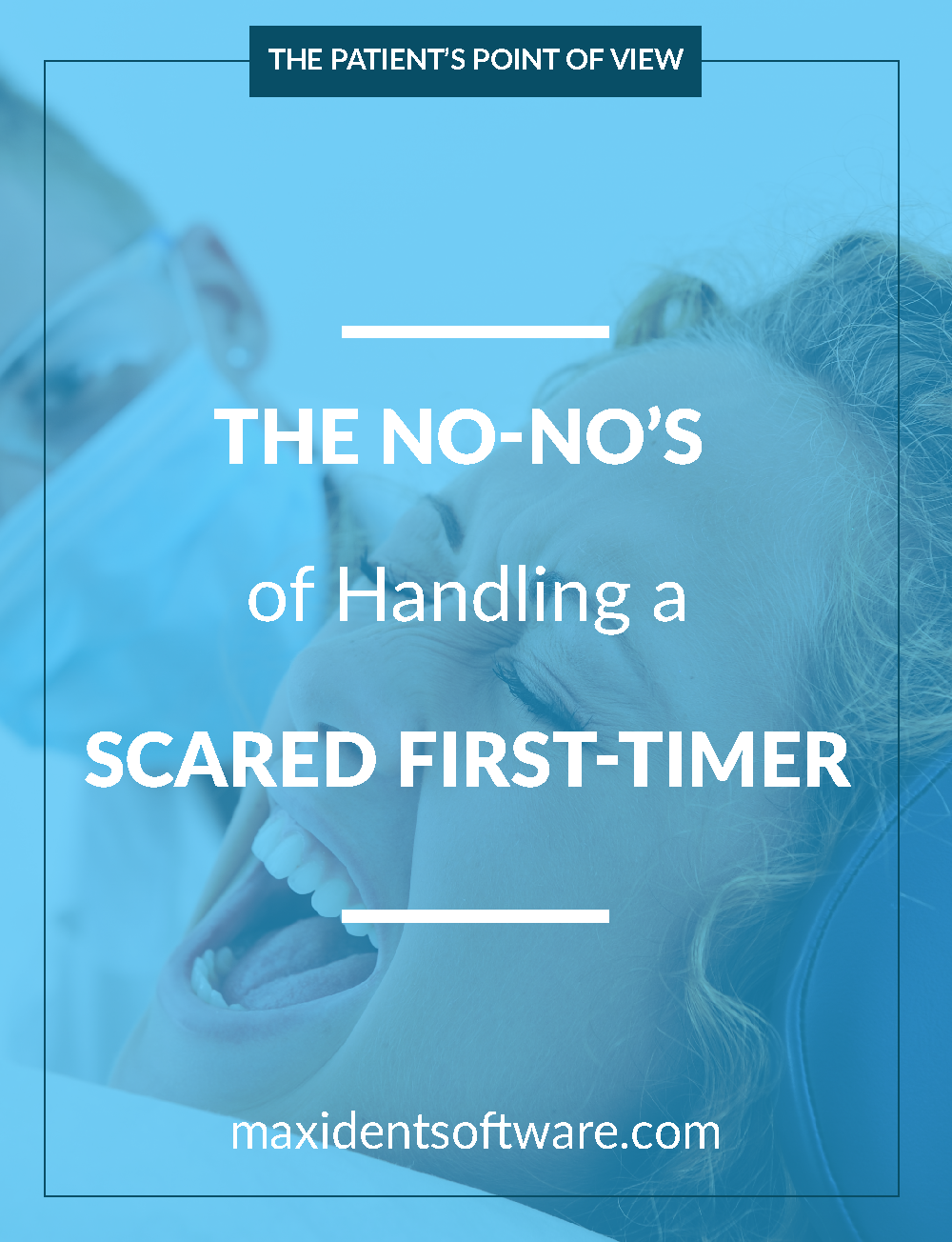 The No-No's of Handling a Scared First-Timer