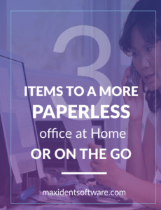 3 items to a more paperless office at Home or On the Go
