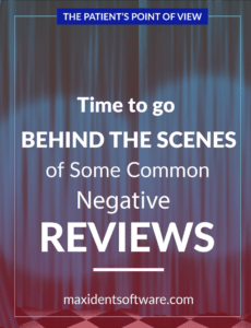 Patient's Point of View - Behind the Scenes of a Common Negative Review