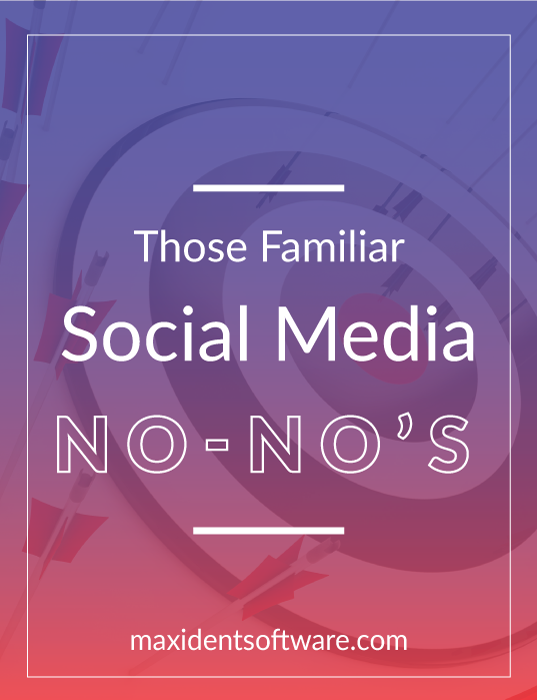 Those Familiar Social Media No-No's