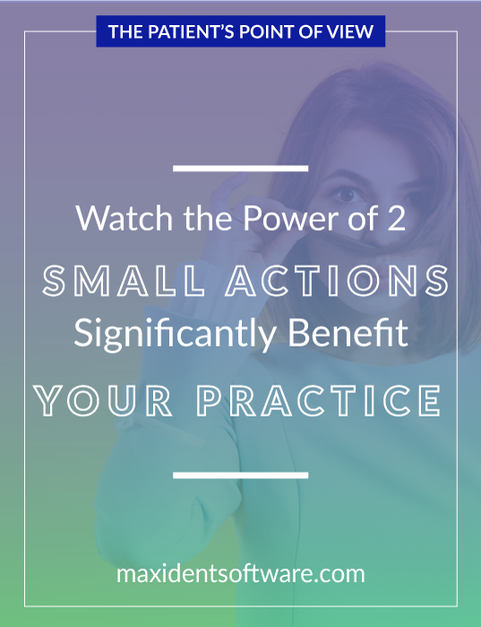 Watch the Power of 2 Small Actions Significantly Benefit Your Practice