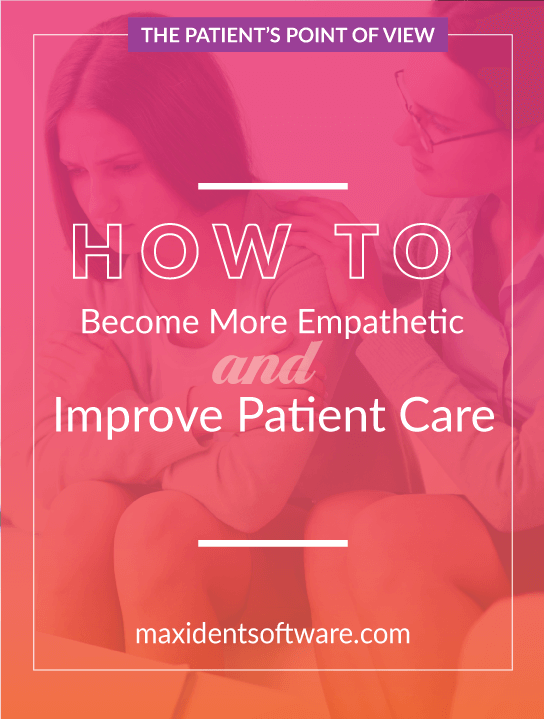 How to Become More Empathetic and Improve Patient Care