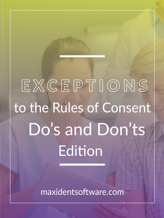 Exceptions to the Rules of Consent - Do's and Don'ts Edition