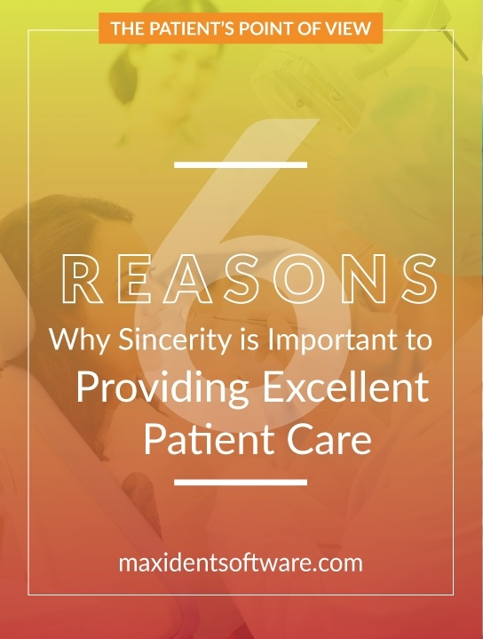 6 Reasons Why Sincerity is Important to Providing Excellent Patient Care
