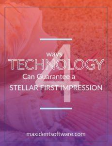 4 Ways Technology Can Guarantee a Stellar First Impression