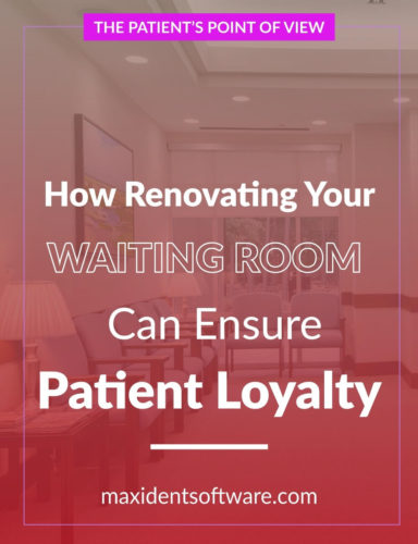 How Renovating Your Waiting Room Can Ensure Patient Loyalty