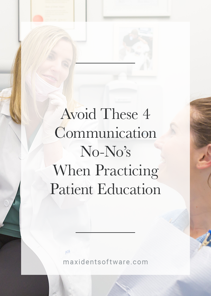 Avoid These 4 Communication No-No's When Practicing Patient Education