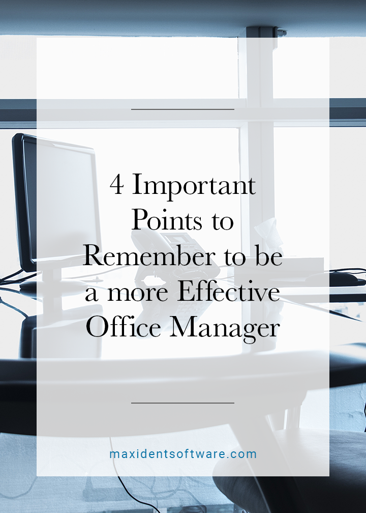 4 Important Points to Remember to be a more Effective Office Manager
