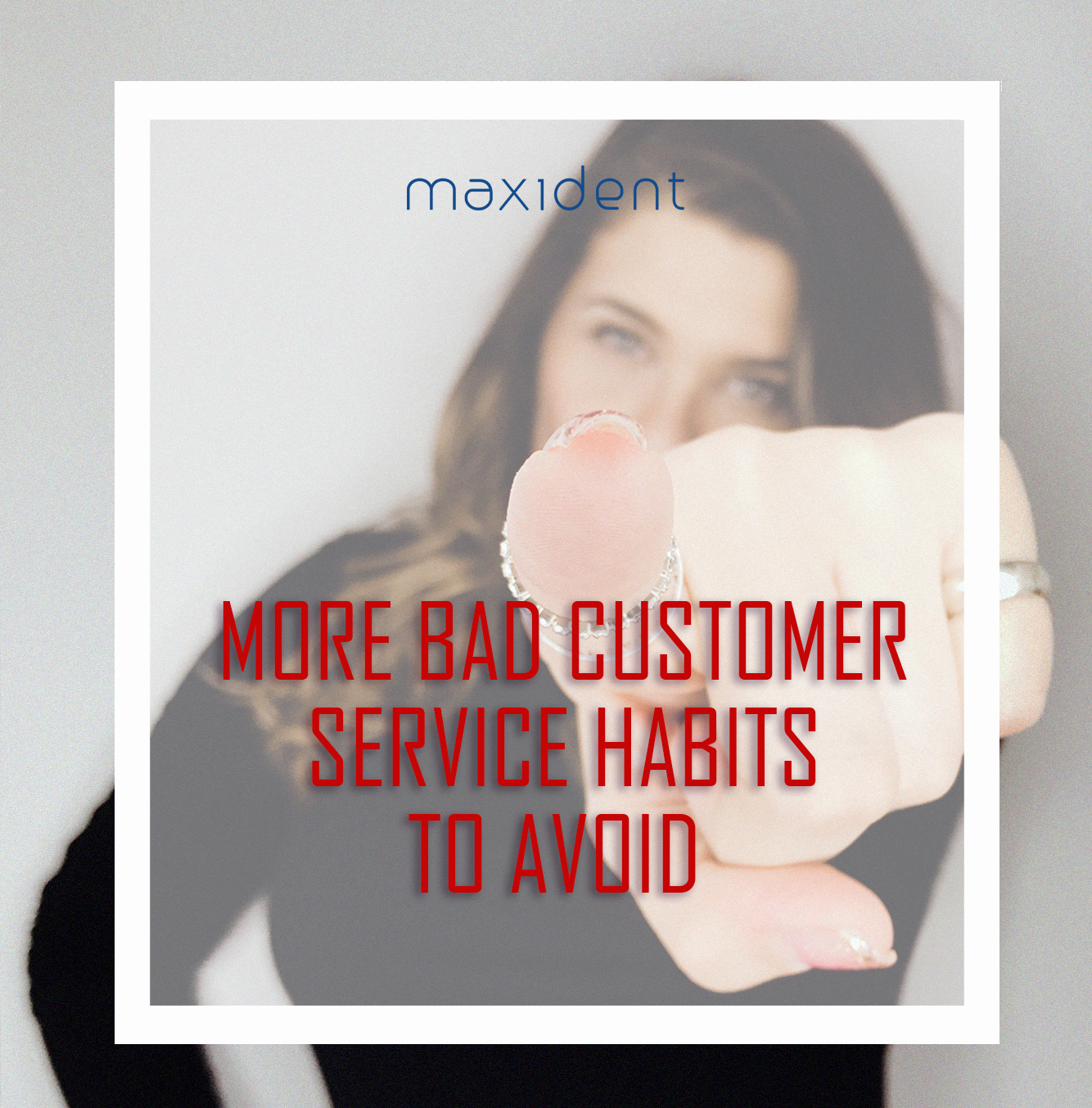 More Bad Customer Service Habits to Avoid